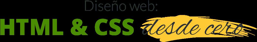 Diseño web: HTML y CSS desde cero